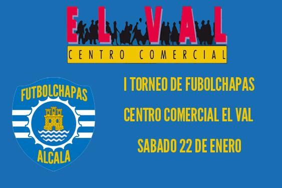 I Torneo de Futbolchapas Centro Comercial El Val